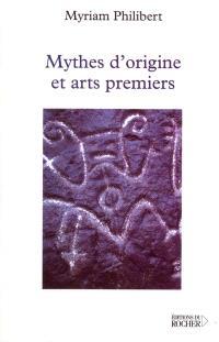 Mythes d'origine et arts premiers