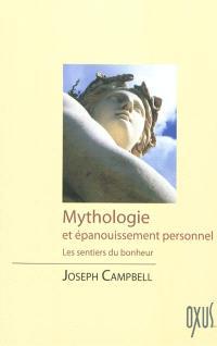 Mythologie et épanouissement personnel : les sentiers du bonheur
