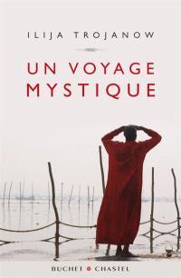 Un voyage mystique