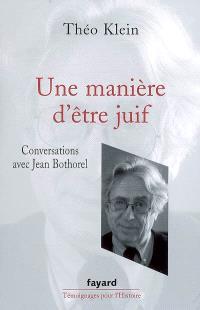 Une manière d'être juif : conversations avec Jean Bothorel