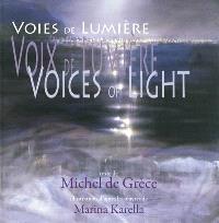 Voices of light = Voix de lumière, voies de lumière