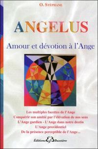 Angelus : amour et dévotion à l'ange