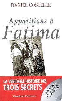Apparitions à Fatima : la véritable histoire des trois secrets