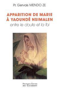 Apparitions de Marie à Yaoundé Nsimalen : entre le doute et la foi