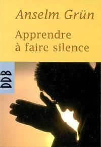 Apprendre à faire silence
