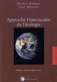 Approche franciscaine de l'écologie