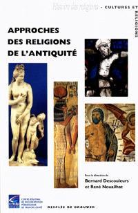 Approches des religions de l'Antiquité