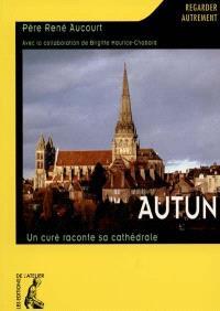 Autun : un curé raconte sa cathédrale
