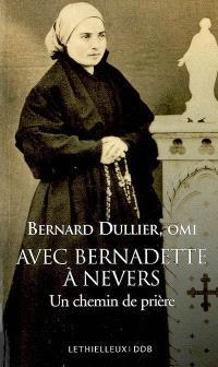 Avec Bernadette à Nevers : un chemin de prière