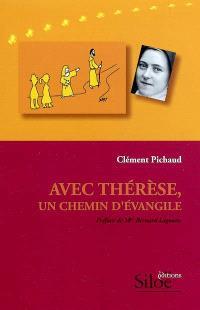 Avec Thérèse, un chemin d'Evangile