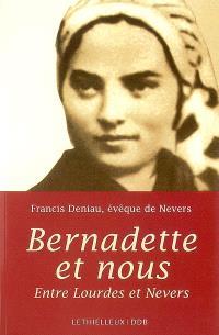 Bernadette et nous : entre Lourdes et Nevers
