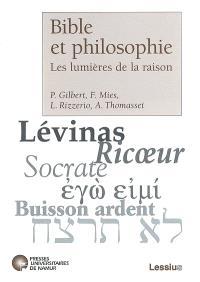 Bible et philosophie : les lumières de la raison