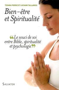 Bien-être et spiritualité : le souci de soi entre Bible, spiritualité et psychologie