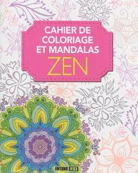 Cahier de coloriage et mandalas zen