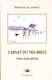 Carnet du Tro-Breiz : notes d'un pèlerin