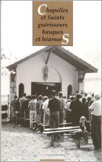 Chapelles et saints guérisseurs basques et béarnais