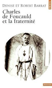 Charles de Foucauld et la fraternité