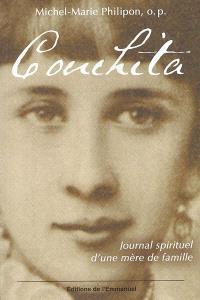 Conchita, Journal spirituel d'une mère de famille