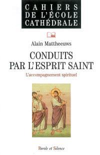 Conduits par l'Esprit Saint : l'accompagnement spirituel