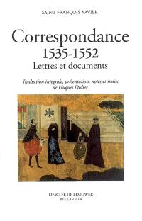 Correspondance, 1535-1552 : lettres et documents