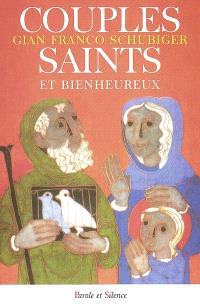 Couples saints et bienheureux : un chemin de sanctification
