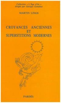 Croyances anciennes et superstitions modernes