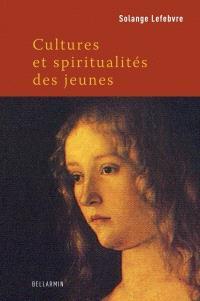 Cultures, religions et spiritualités des jeunes