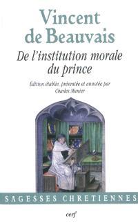 De l'institution morale du prince