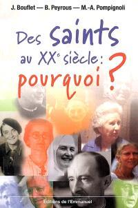 Des saints au XXe siècle : pourquoi ?