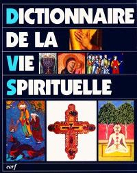 Dictionnaire de la vie spirituelle