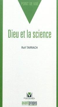 Dieu et la science : trois dialogues