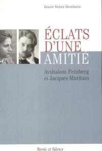 Eclats d'une amitié, Avshalom Feinberg et Jacques Maritain