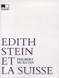 Edith Stein et la Suisse : chronique d'un asile manqué