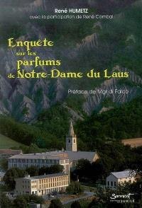 Enquête sur les parfums de Notre-Dame de Laus