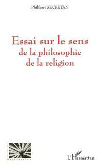 Essai sur le sens de la philosophie de la religion