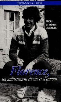 Florence, un jaillissement de vie et d'amour