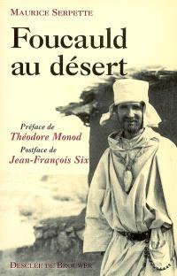 Foucauld au désert
