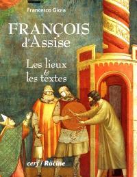 François d'Assise : les lieux et les textes