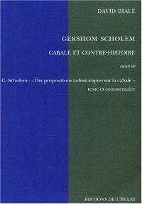 Gershom Scholem : cabale et contre-histoire