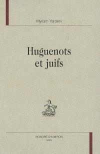 Huguenots et juifs