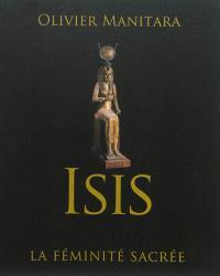 Isis : la féminité sacrée