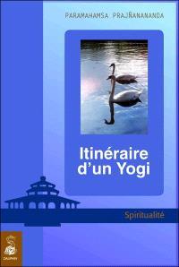 Itinéraire d'un yogi