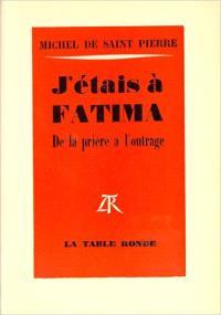 J'étais à Fatima
