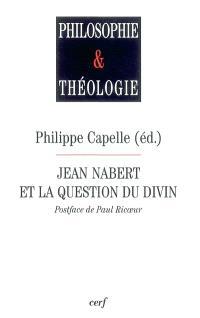 Jean Nabert et la question de Dieu