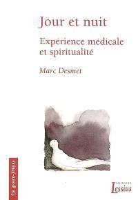 Jour et nuit : expérience médicale et spiritualité