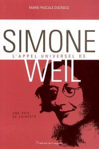 L'appel universel de Simone Weil : une vie de sainteté