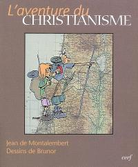 L'aventure du christianisme