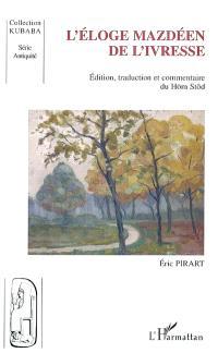 L'éloge mazdéen de l'ivresse : édition, traduction et commentaire du Hom Stod