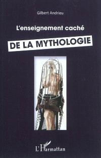 L'enseignement caché de la mythologie