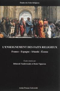 L'enseignement des faits religieux : France, Espagne, Irlande, Ecosse